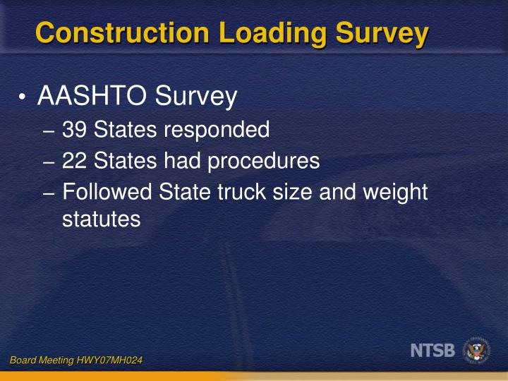 Construction Loading Survey