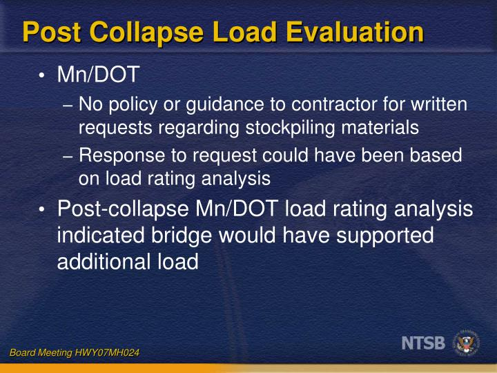 Post Collapse Load Evaluation