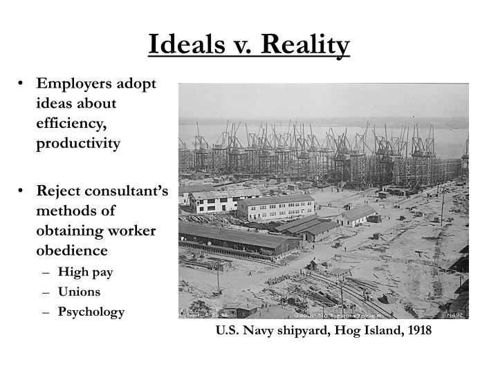 Ideals v. Reality