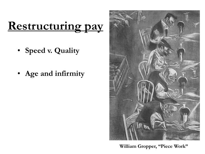 Restructuring pay