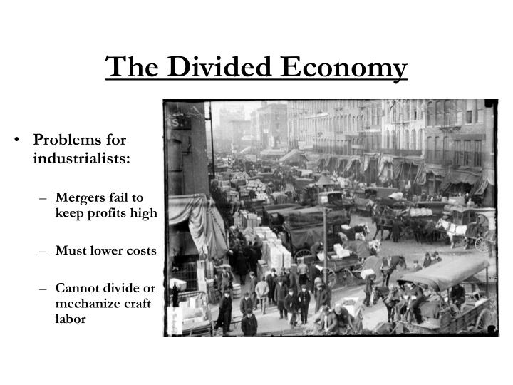 The Divided Economy