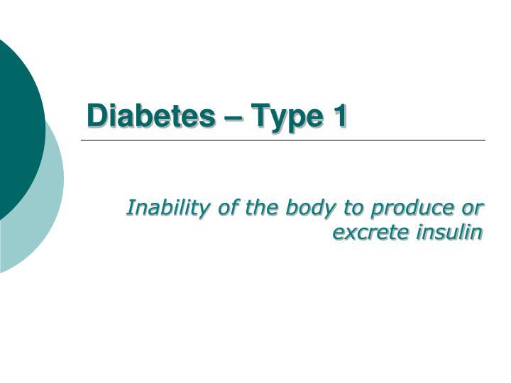 Diabetes – Type 1