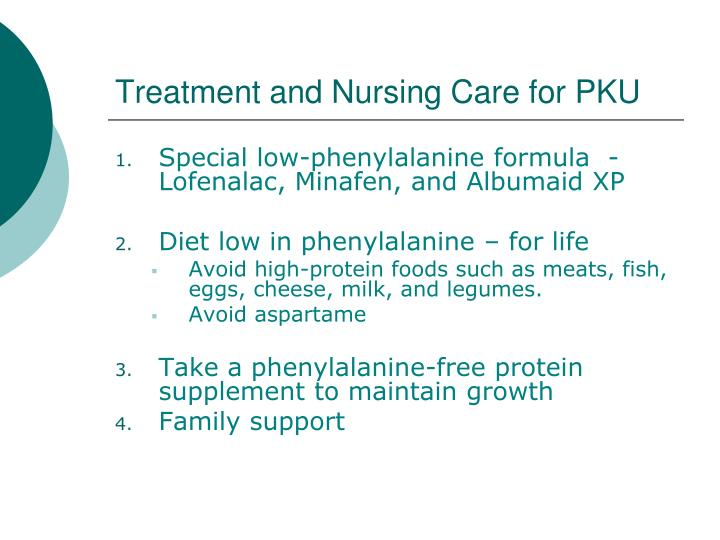 Treatment and Nursing Care for PKU