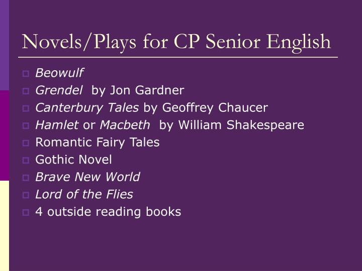 Novels plays for cp senior english