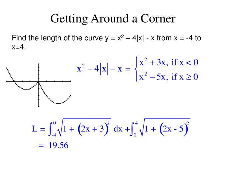 Getting Around a Corner
