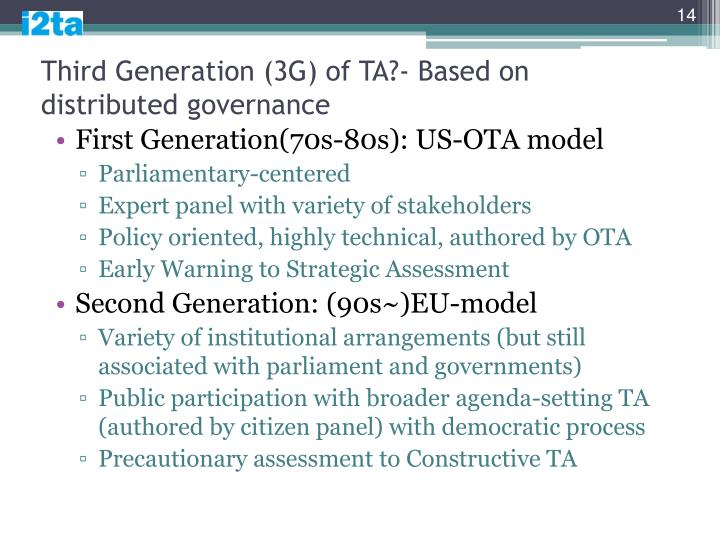 Third Generation (3G) of TA?- Based on distributed governance