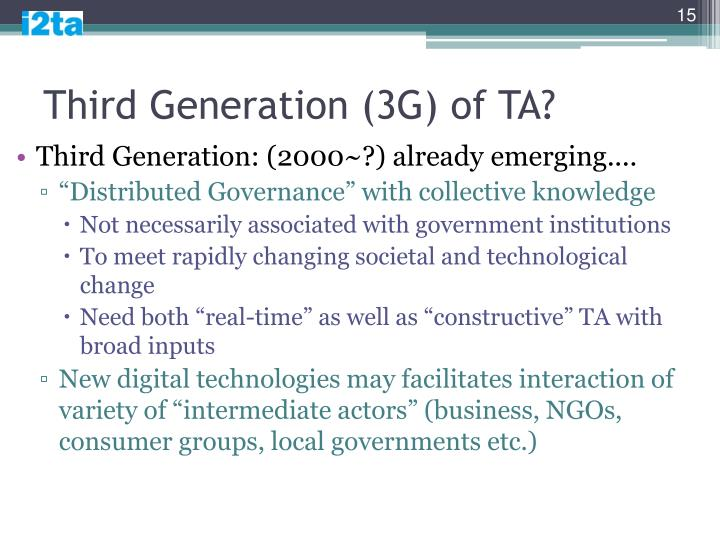 Third Generation (3G) of TA?