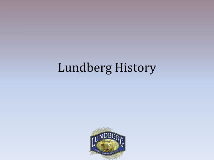 Lundberg History
