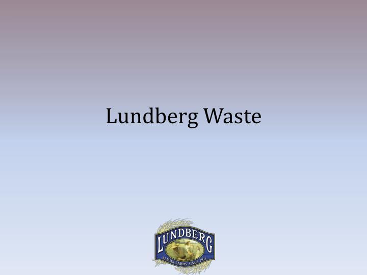 Lundberg Waste