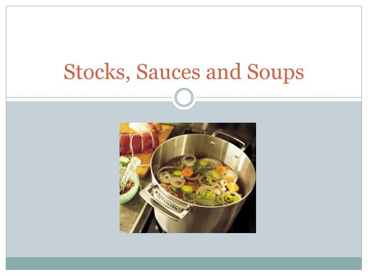 stocks sauces and soups