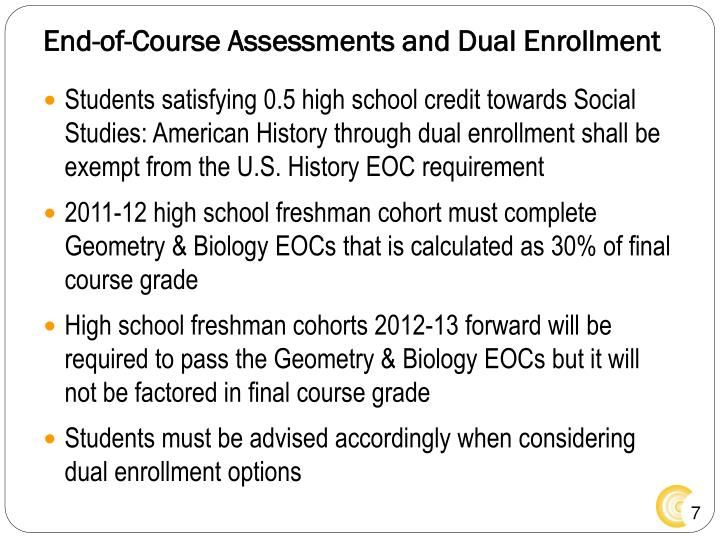 End-of-Course Assessments and Dual Enrollment