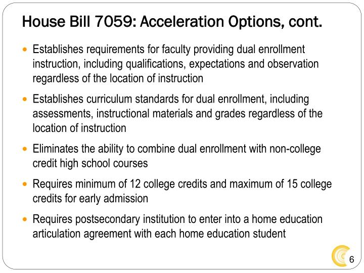 House Bill 7059: Acceleration Options, cont.