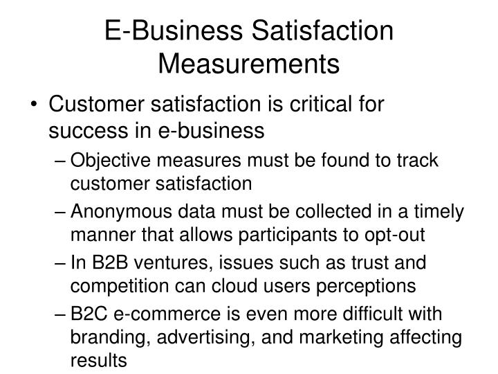 E-Business Satisfaction Measurements
