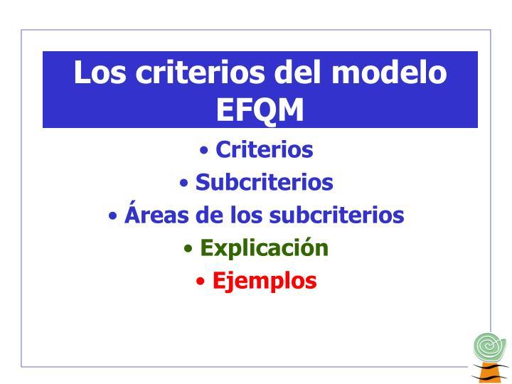 Los criterios del modelo EFQM