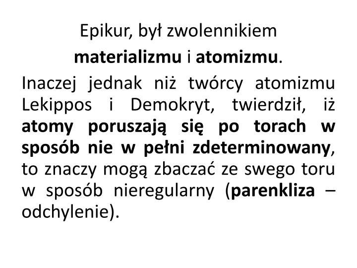 Epikur, by zwolennikiem