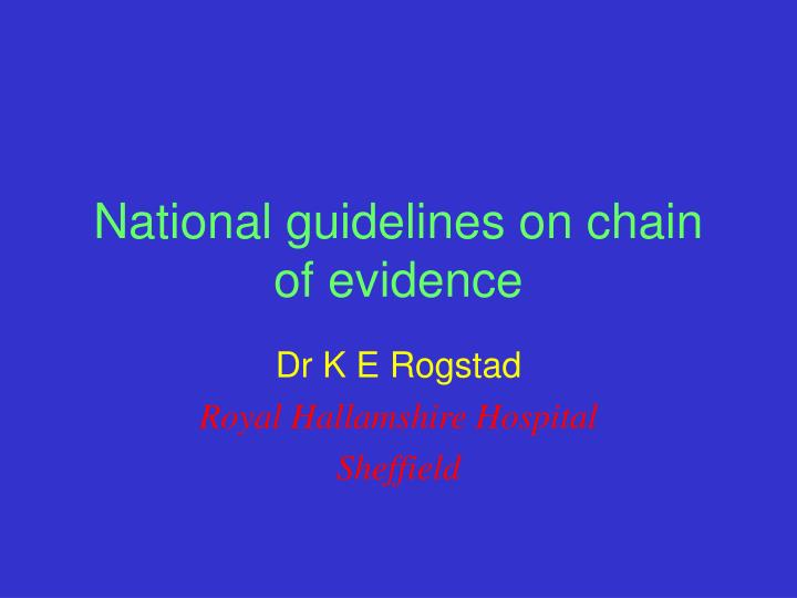 National guidelines on chain of evidence