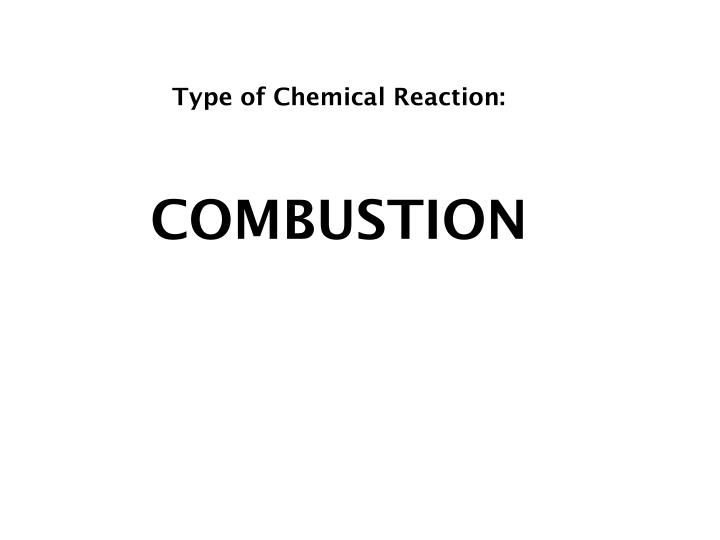 Type of Chemical Reaction: