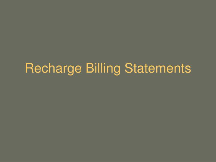Recharge billing statements