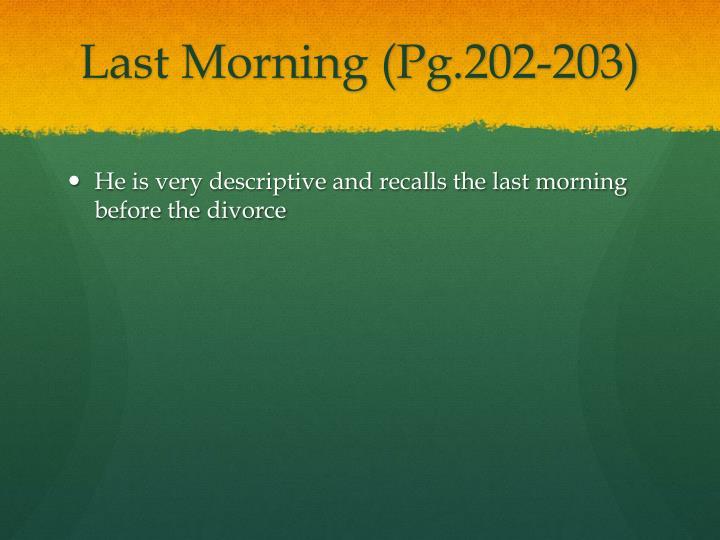 Last Morning (Pg.202-203)