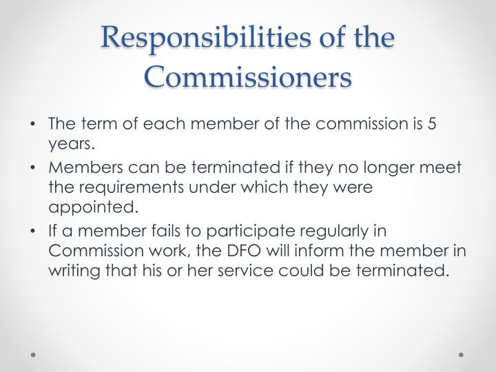 Responsibilities of the Commissioners