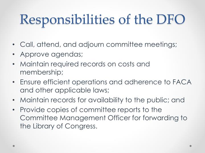 Responsibilities of the DFO