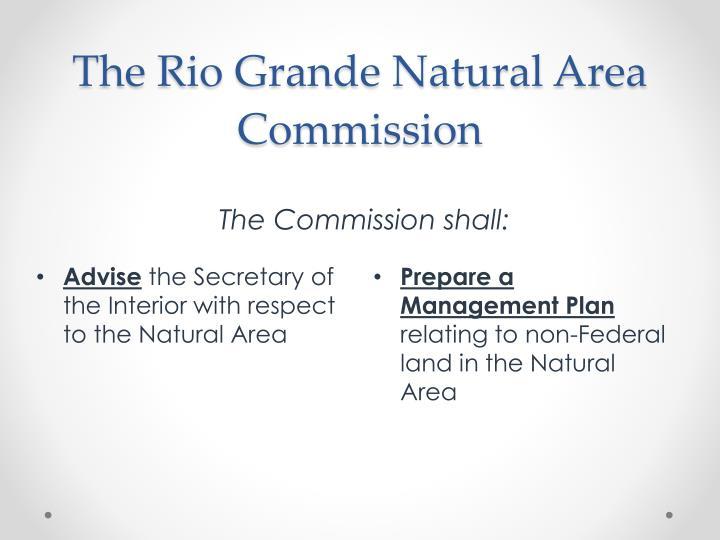 The Rio Grande Natural Area Commission