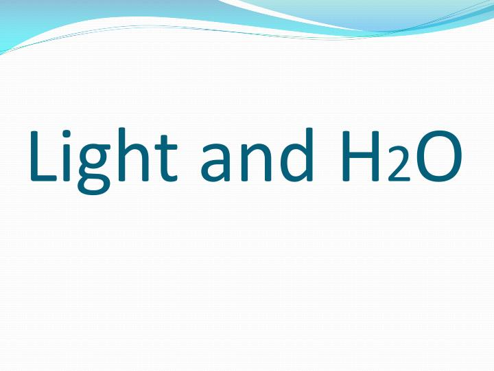 Light and H
