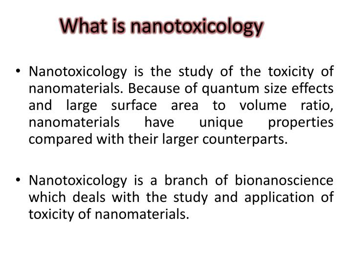What is nanotoxicology