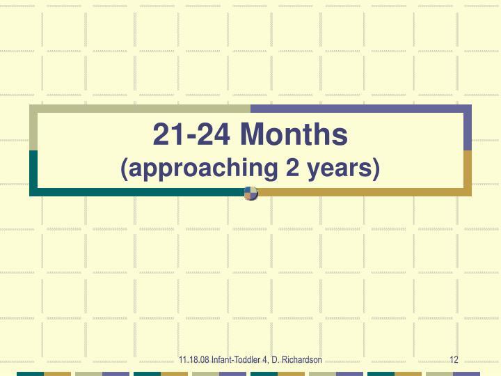 21-24 Months
