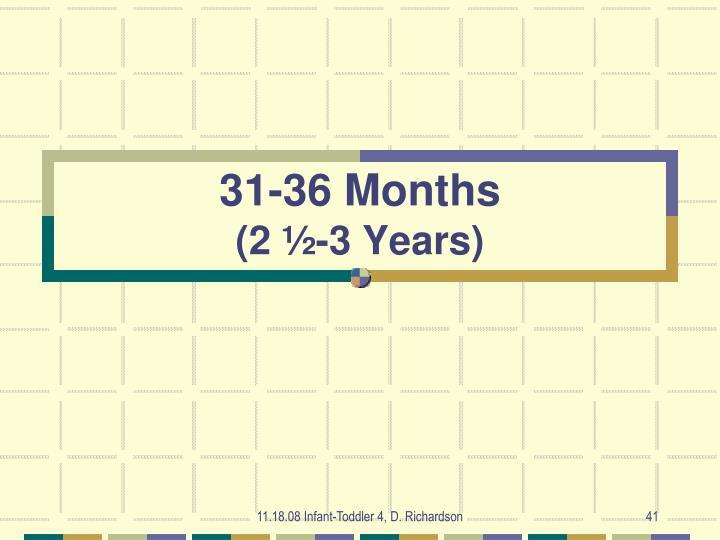31-36 Months
