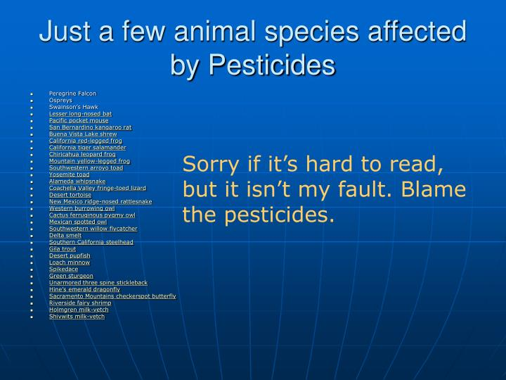 Just a few animal species affected by Pesticides
