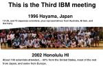 this is the third ibm meeting