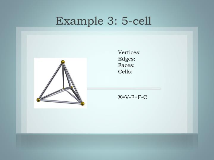 Example 3: 5-cell