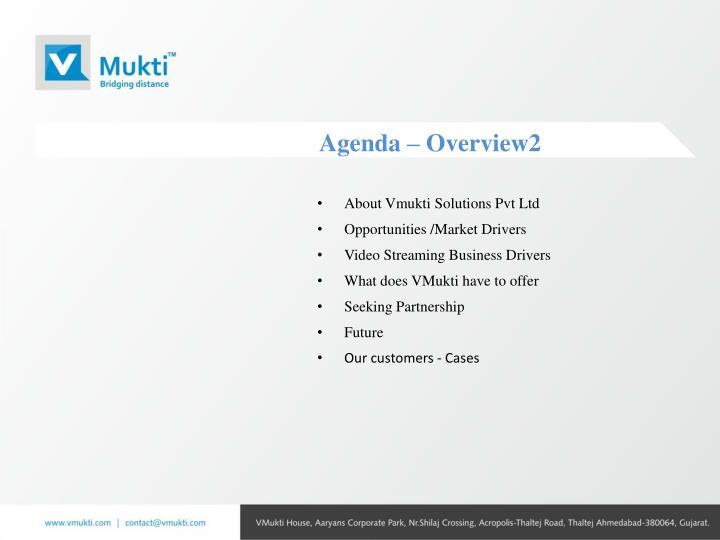 Agenda – Overview2
