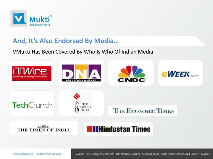 And, It's Also Endorsed By Media…