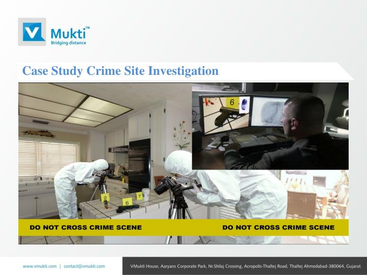 Case Study Crime Site Investigation