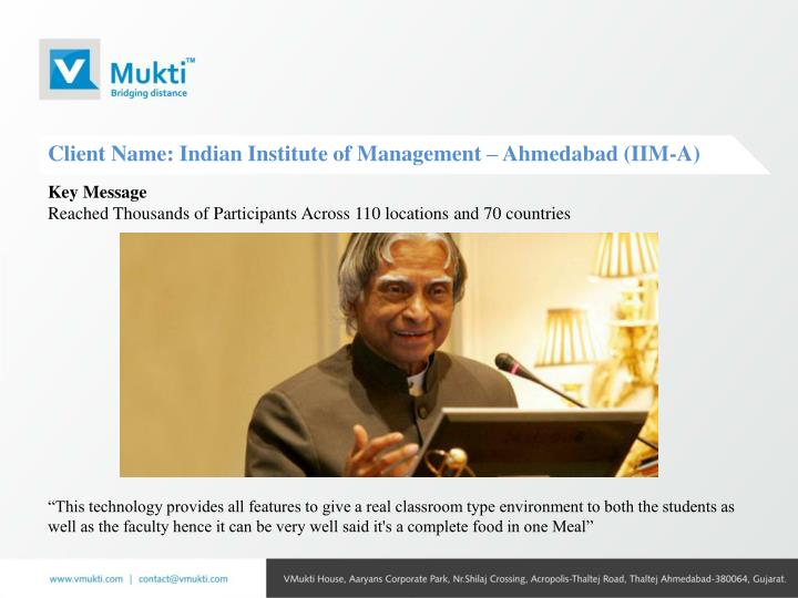 Client Name: Indian Institute of Management – Ahmedabad (IIM-A)