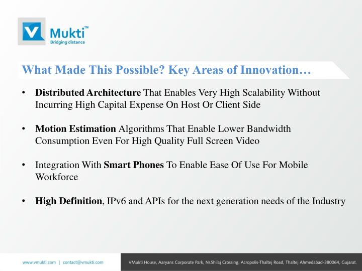 What Made This Possible? Key Areas of Innovation…