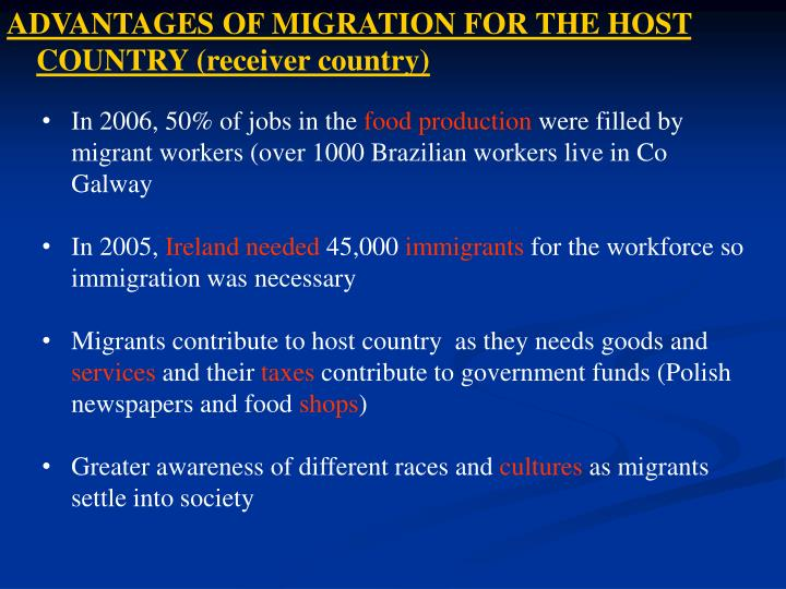 ADVANTAGES OF MIGRATION FOR THE HOST COUNTRY (receiver country)