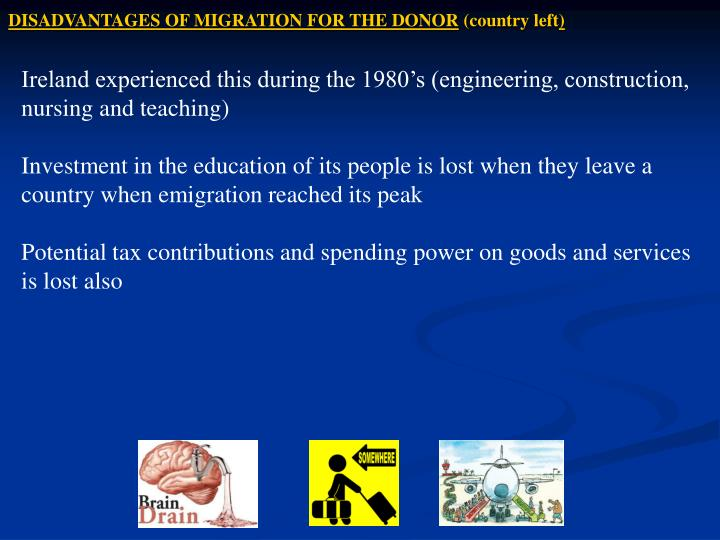 DISADVANTAGES OF MIGRATION FOR THE DONOR