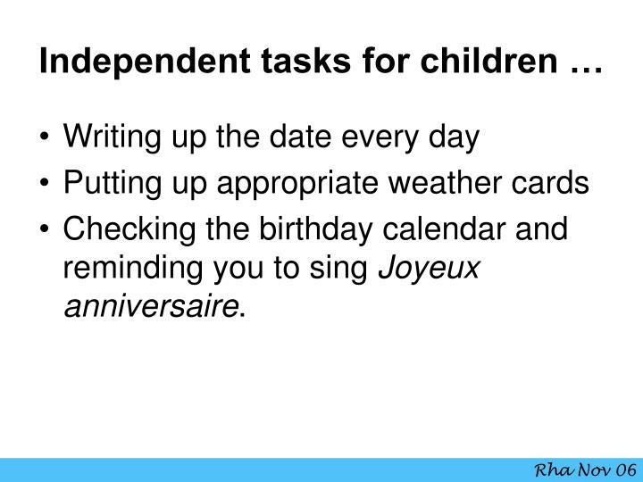 Independent tasks for children …