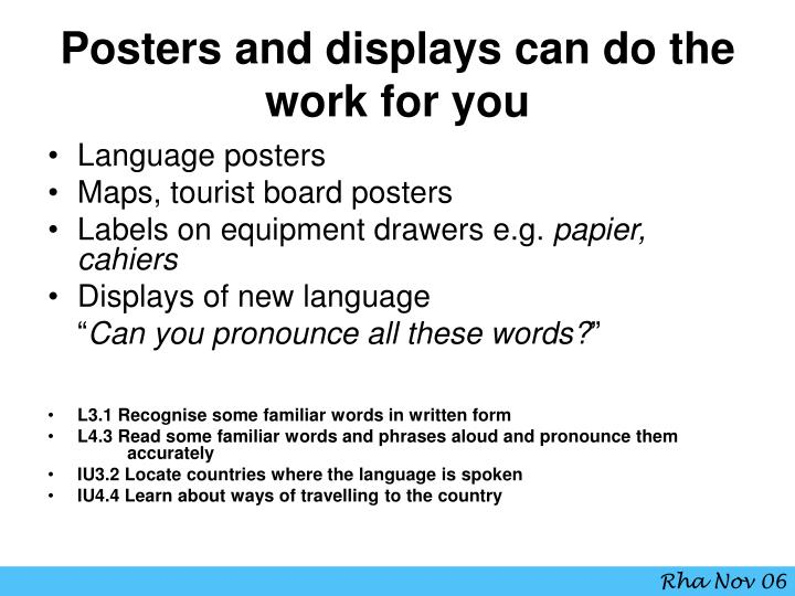 Posters and displays can do the work for you