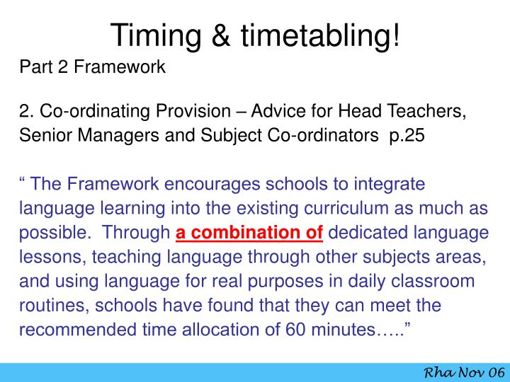Timing & timetabling!