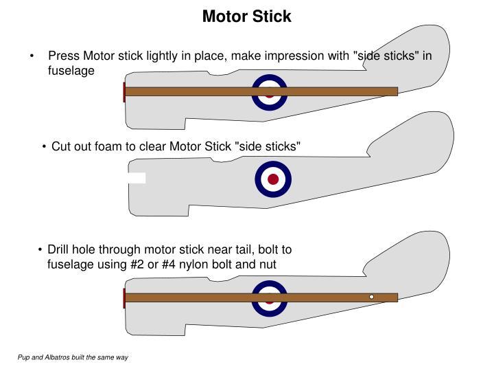 Motor Stick