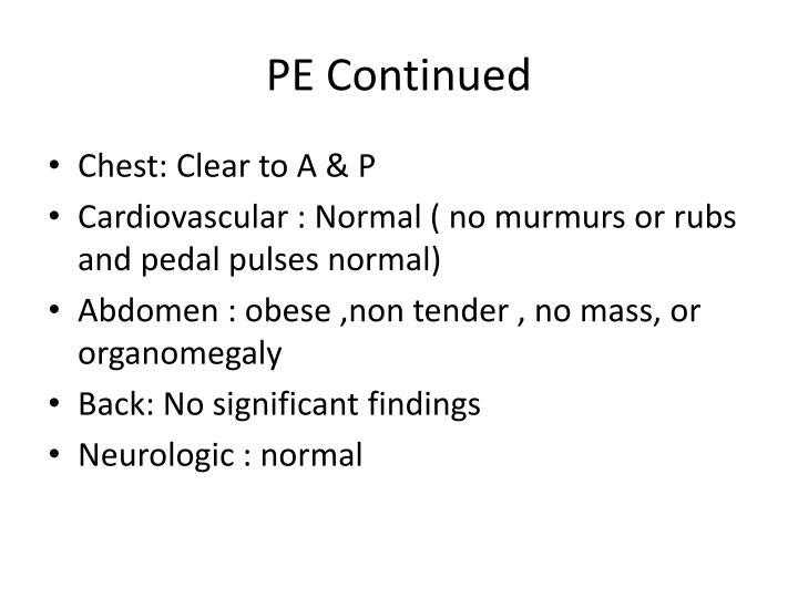 PE Continued