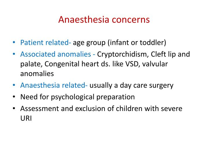 Anaesthesia concerns