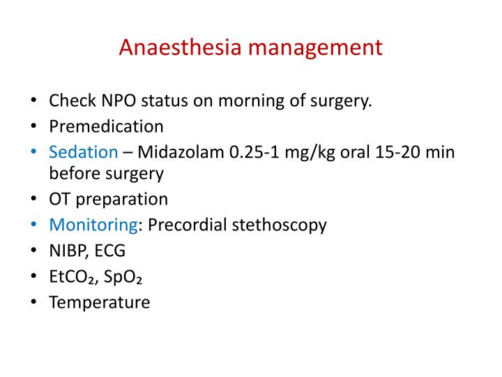 Anaesthesia management