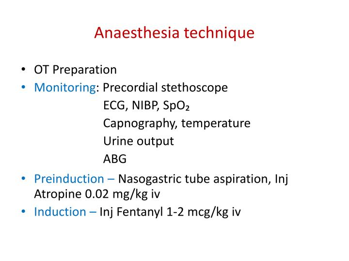 Anaesthesia technique