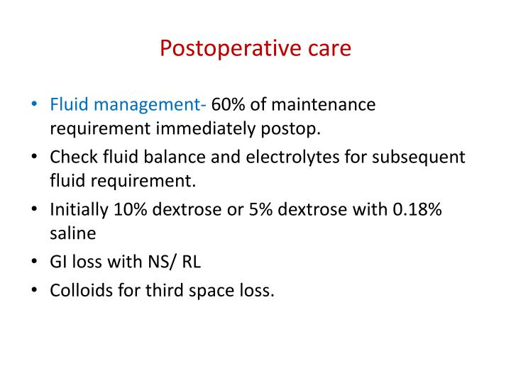 Postoperative care