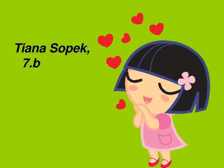 Tiana Sopek,